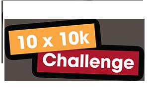 The 10 x 10K Challenge